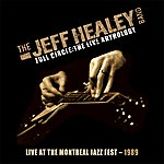 The Jeff Healey Band Live At The Montreal Jazz Fest 1989 (Full Circle: The Live Anthology)