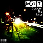 M.O.T. Between The Lines