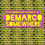 Demarco Somewhere - Single