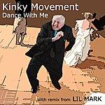Kinky Movement Dance With Me
