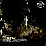 Firefly Conflict / Join The Foray