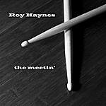 Roy Haynes The Meetin'