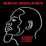 Eric Dolphy First Line Bass