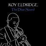Roy Eldridge The Dixie Sound