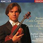 Raphael Oleg Brahms: Violin Concerto - Bruch: Violin Concerto No. 1