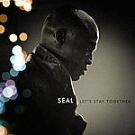 Seal Let's Stay Together