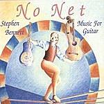 Stephen Bennett No Net