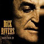 Dick Rivers Mister D