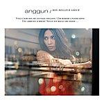 Anggun Mon Meilleur Amour (New Version)