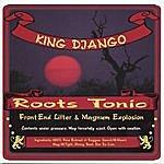 King Django Roots Tonic