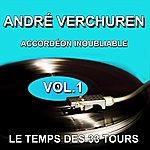 André Verchuren André Verchuren Et Son Orchestre - Accordéon Inoubliable - Grands Succès, Vol. 1