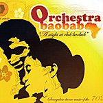 Orchestra Baobab A Night At Club Baobab (Senegalese Dance Music Of The 70's)