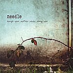 Needle Songs Your Mother Never Sang You