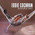 Eddie Cochran Rock & Roll Hero (Vol. 2)