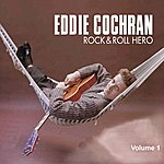 Eddie Cochran Rock & Roll Hero (Vol. 1)
