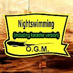 O.G.M. Nightswimming (In The Style Of Rem, Including Karaoke Version)