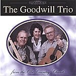 The Goodwill The Goodwill Trio-From The Old Country Church