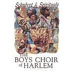 The Boys' Choir Of Harlem Schubert & Spirituals