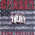 Chaser Numb America