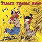 Nick Saunders The Times Table Rap