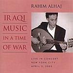 Rahim Alhaj Iraqi Music In A Time Of War