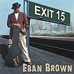 Eban Brown Exit 15