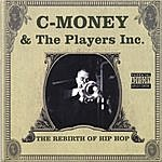 C-Money and the Players Inc. Players