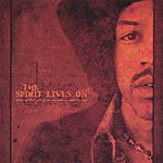 V.A. The Spirit Lives On - The Music Of Jimi Hendrix Revisited Vol I
