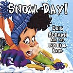 Eric Herman & The Invisible Band Snow Day!