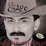 El Chapo Lo Mejor De MI - Serie De Exitos
