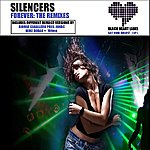 The Silencers Forever: The Remixes