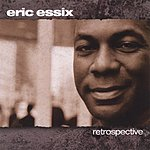 Eric Essex Retrospective