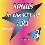 Greg Percy Songs In The Key Of Art Volume 3