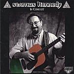Seamus Kennedy In Concert