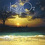 KevOz Return To Lakefront