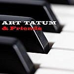 Art Tatum Art Tatum & Friends