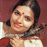 Kala Ramnath Luminous