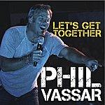 Phil Vassar Let's Get Together - Single