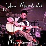 John Marshall Awakening