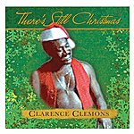 Clarence Clemons There's Still Christmas