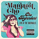 Margaret Cho Cho Dependent: Live In Concert