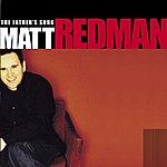 Matt Redman The Father's Song