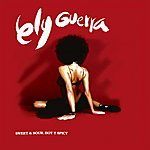 Ely Guerra Sweet & Sour - Hot & Spicy