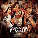 Armand Amar La Source Des Femmes