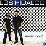 Los Hidalgo Rumba Y Café