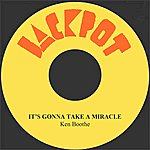 Ken Boothe It's Gonna Take A Miracle