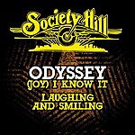 Odyssey (Joy) I Know It / Laughing And Smiling