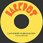 Tommy McCook Last Flight To Reggae City