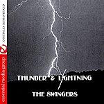The Swingers Thunder & Lightning (Johnny Kitchen Presents The Swingers) (Remastered)