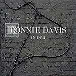 Ronnie Davis In Dub